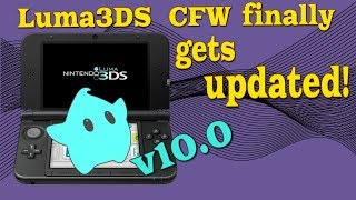 2DS / 3DS - Luma3DS gets a big update v10.0 after almost a year