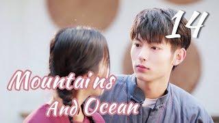 [ENG SUB]Love You Like The Mountains and Ocean 14 HD(Huang Shengchi, Zhuang Dafei, Fan Zhixi)