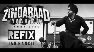 Zindabaad Yaarian (REFIX) - Jag Bancil