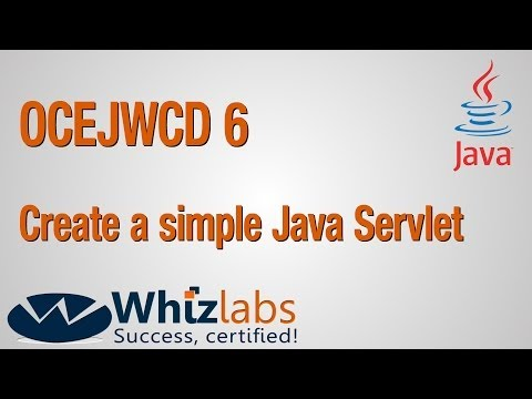 Java Servlet creation | OCEJWCD 6 Certification