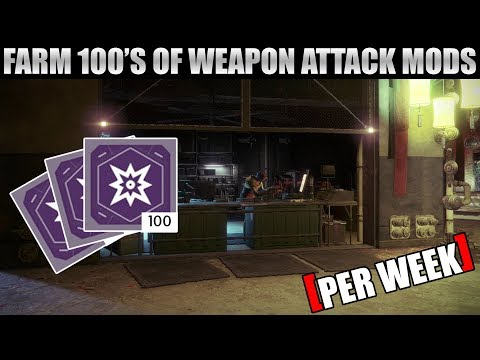 How to Farm 100's of Kinetic Weapon Attack and Legendary Mods Per Week - Destiny 2