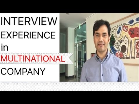 Job interview experience in multinational company in Pakistan