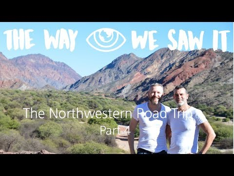 Northwestern Road Trip Part IV / Argentina Travel Vlog #98 / The Way We Saw It
