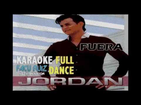 Jordan y tu - Fuera KARAOKE