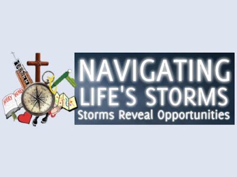 Storms Reveal Opportunities (Sunday School)