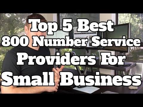 Top 5 Best 800 Number Service Providers For Small Business - The Best VOIP Business Phone Services