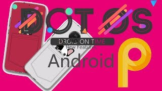 ROM Dot OS 3.0 | Android 9.0 Pie | Moto G5/G5S,G5 Plus/G5S Plus | REVIEW