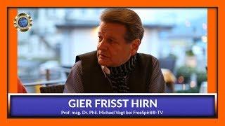GIER FRISST HIRN / Michael Vogt bei Free Spirit®-TV