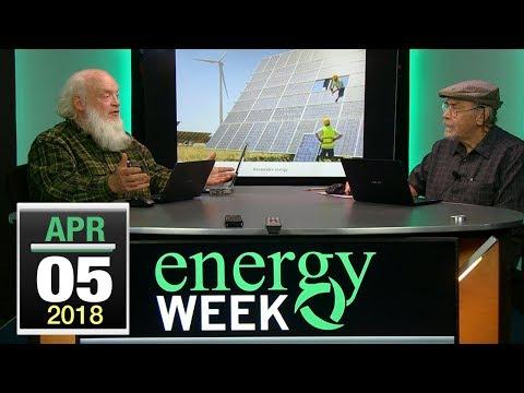 Energy Week: 4/5/18