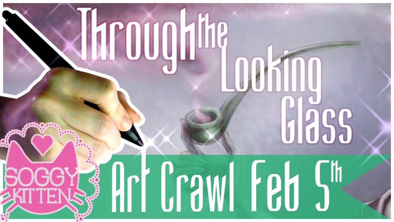 Promo Through The Looking Glass Art Crawl 2016 Soggykittenart