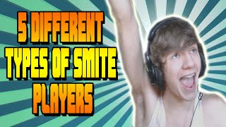 5 Different Types of Smite Players