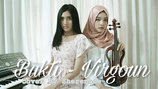 SHERENADE - Bukti (Virgoun Last Child, Surat Cinta Dari Starla) Cover with Violin & Piano