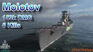 World of Warships: Molotov, 6 Kills, 153k DMG