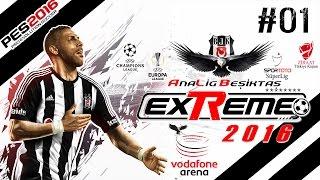 PES exTReme 16 ★ Ana Lig BJK #01 ★ Hakan Çalhanoğlu Beşiktaş'a gelecek mi ?!?