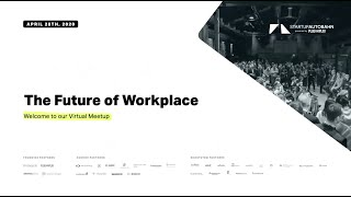 STARTUP AUTOBAHN Virtual Meetup &quotFuture of Workplaces&quot and a &quotBusiness Survival Kit&quot