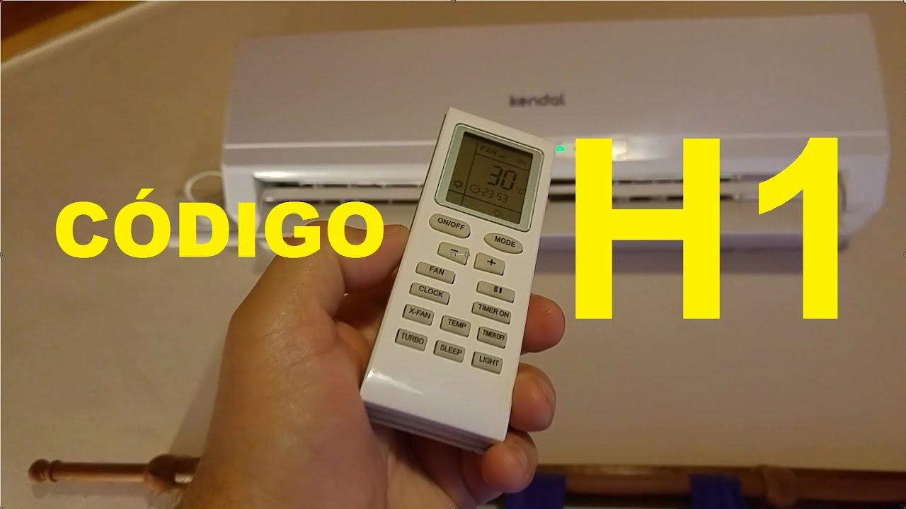 Codigo H1 - Descongelamiento - Aire Acondicionado Split - YouTube
