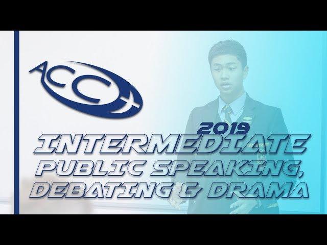 ACC Intermediate Public Speaking, Debating & Drama 2019