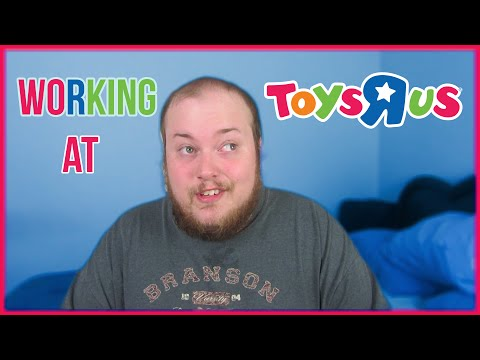 MY EXPERIENCE WORKING AT TOYS R US