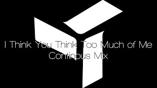 EDEN - I Think You Think Too Much Of Me (Continuous Mix)