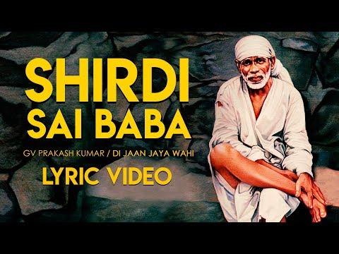 Shirdi Sai Baba - Lyric Video   G V Prakash Kumar   Di Jaan Jaya Wahi