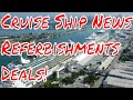 Cruise Ship News Deals and Refurbishments Royal Caribbean MSC Norwegian