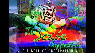 """The Scribe Configuration - """"The Well of Inspiration"""""""