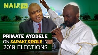 Nigeria Latest News: Primate Ayodele's Predictions About The Upcoming 2019 Elections   Naij.com TV