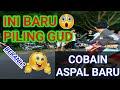 Feeling Good 😂  RIVIEW ASPAL BARU