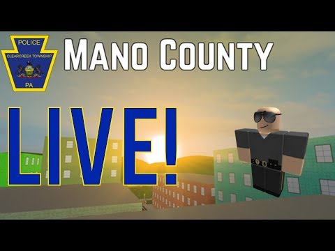 Roblox Mano County Patrol LIVE! Mass Patrol With FANS