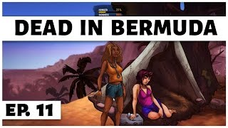 Dead In Bermuda - Ep. 11 - Down With The Sickness! - Let