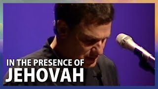 In The Presence Of Jehovah - Terry MacAlmon