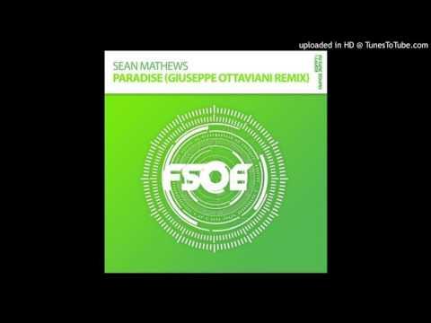 Sean Mathews - Paradise (Giuseppe Ottaviani Remix)