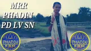 MRR PHADIN JoY Zin