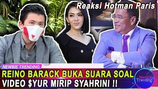 REINO BARACK Buka Suara Soal Isu Video Syur Mirip Syahrini, Hotman paris Beri Reaksi !