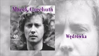 Marek Grechuta - Wędrówka [Official Audio]