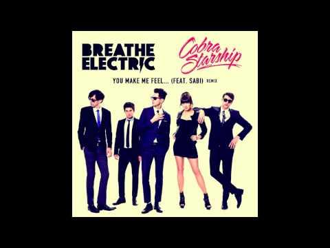 Cobra Starship - You Make Me Feel (Breathe Electric Remix)