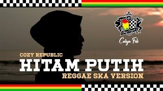 Hitam Putih (Reggae Ska Version) Jheje Project