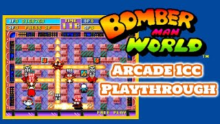Bomberman World Arcade | 1cc Playthrough