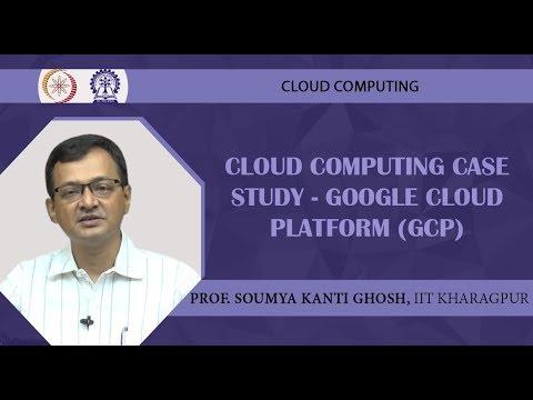 Cloud Computing Case Study - Google Cloud Platform (GCP)