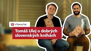 Tomáš tak: Peter Balko vie, ktoré slovenské knihy stoja za to!