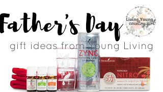 Father's Day Gift Ideas : From Young Living