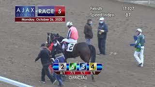 Ajax Downs October 26th, 2020 Race 5
