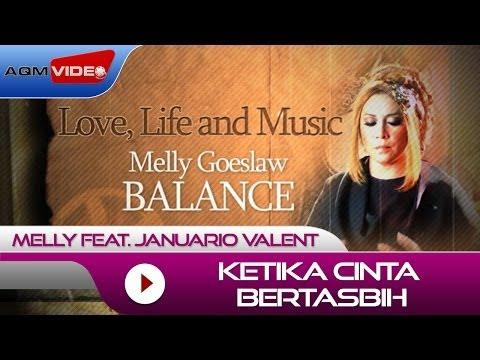 Melly feat. Januario Valent - Ketika Cinta Bertasbih   Alb. Balance #LoveLifeMusic