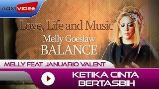 Download Melly feat. Januario Valent - Ketika Cinta Bertasbih | Alb. Balance #LoveLifeMusic