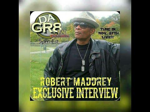 Robert Maddrey/Exclusive Interview w/ WKMT-DB Dagr8fm Radio