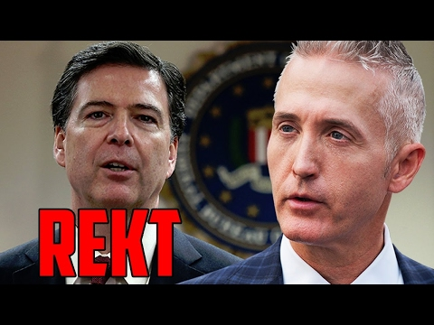 Trey Gowdy to James Comey - 'LIES YOU TELL CREEPS ME OUT!!
