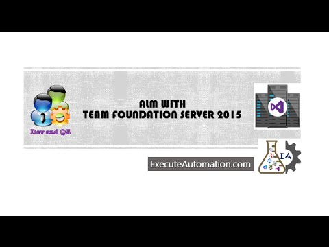 Part 1 -- Introduction to TFS 2015 - part a (QA & Dev focused series)