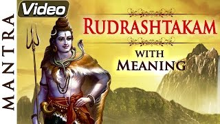 Rudrashtakam - Shiv Mantra with Lyrics and Meaning | Bhakti Songs