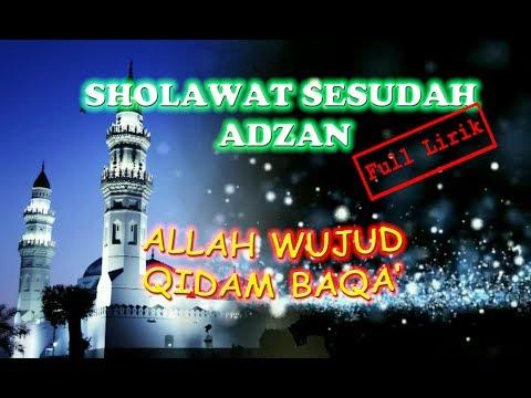 Sholawat Sesudah Adzan [ Allah Wujud Qidam...