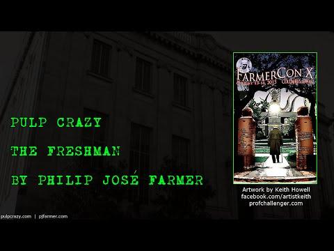 Pulp Crazy - The Freshman by Philip José Farmer